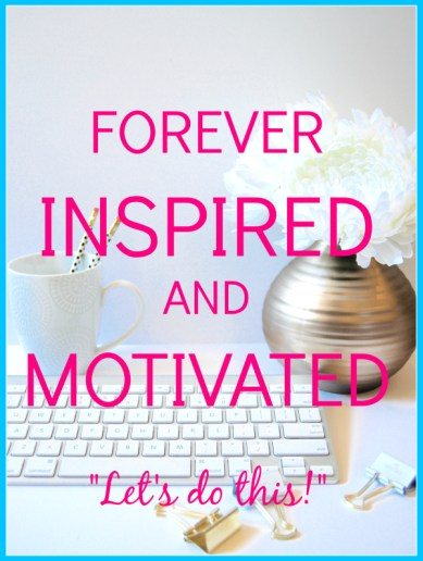 forever-inspired-and-motivated