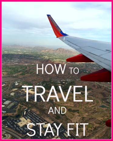 how-to-travel-and-stay-fit