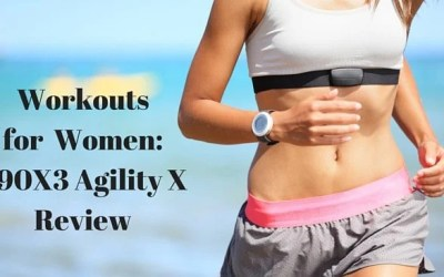 Workouts for Women: P90X3 Agility X Review
