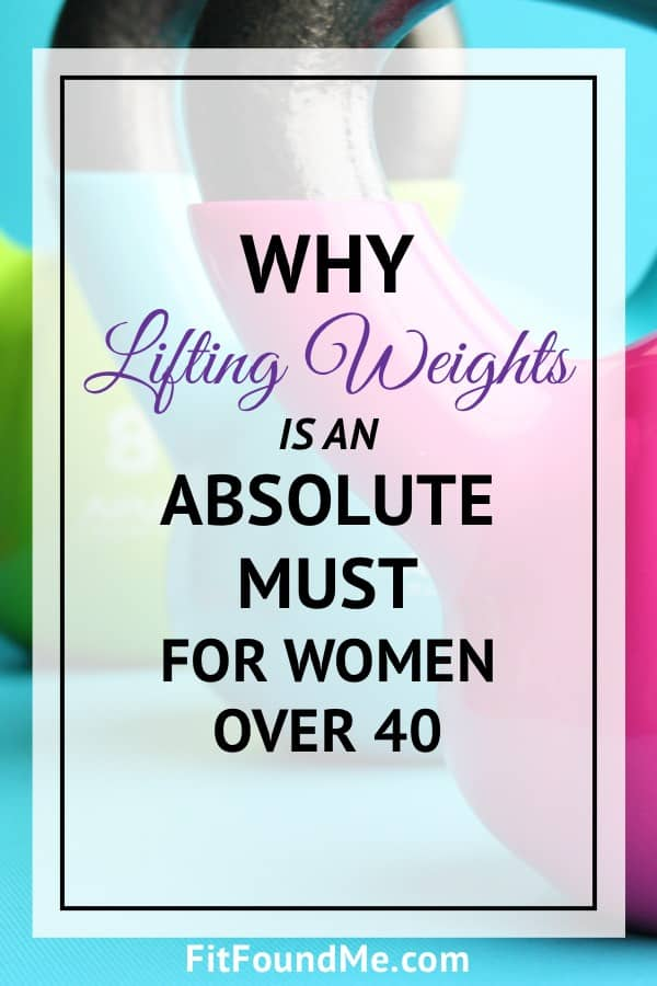 benefits of lifting weights for women over 40