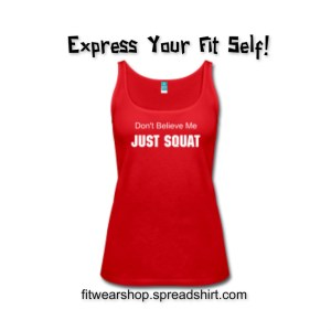 don't believe me just squat red shirt ad