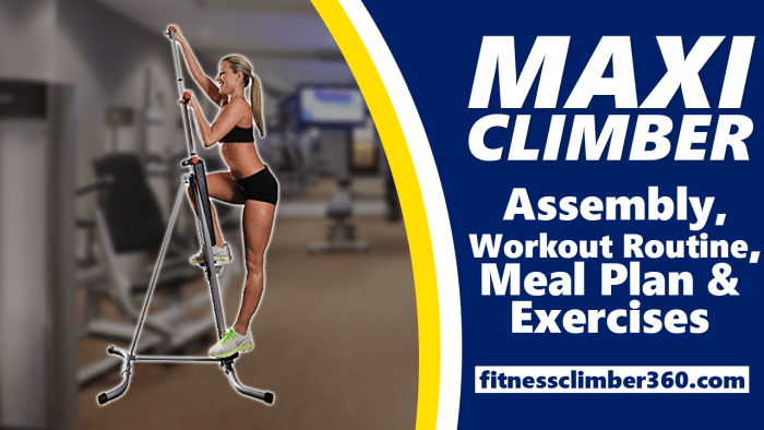 maxi climber assembly meal plan workout routine