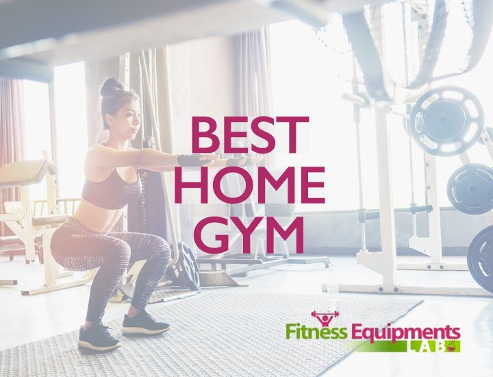 Best home gym fitness equipments lab