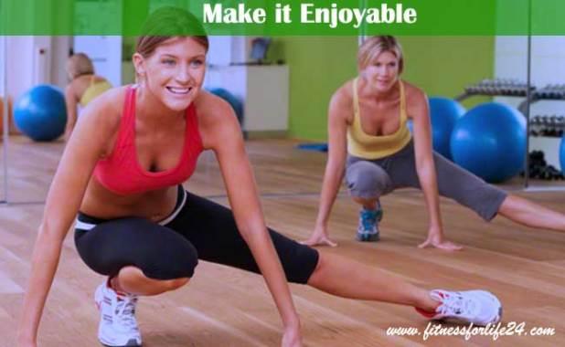 Make it Enjoyable