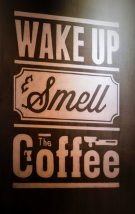 Wake Up and Smell the Coffee - Drinking Black Coffee