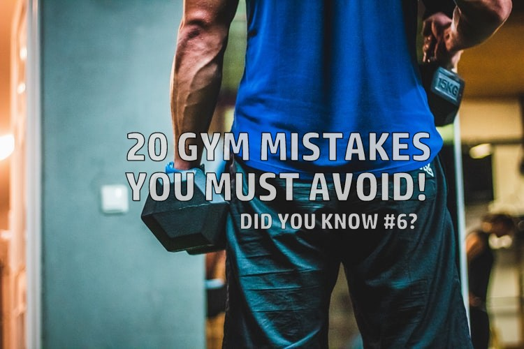 20 Gym Mistakes You Must Avoid - Fitness HN