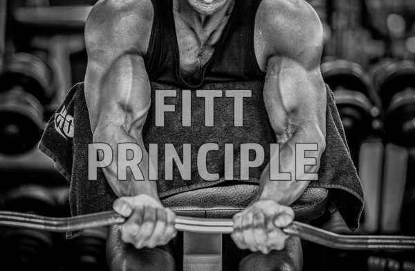FITT Principle - Build Your Own Training Program