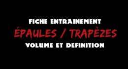 🔒 VOLUME ET DÉFINITION – ÉPAULES ET TRAPÈZES – FICHE ENTRAINEMENT #4