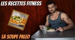 Recette Fitness de soupe paleo