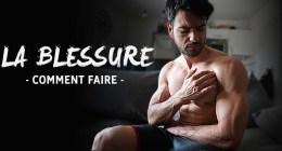🔒La blessure en musculation : 6 étapes pour s'en sortir