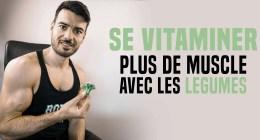 Plus du muscle en mangeant plus de fruits et légumes