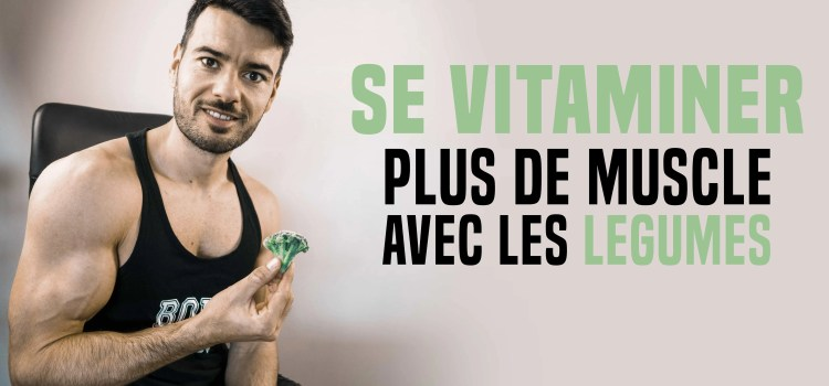 Plus du muscle en mangeant plus de fruits et légumes