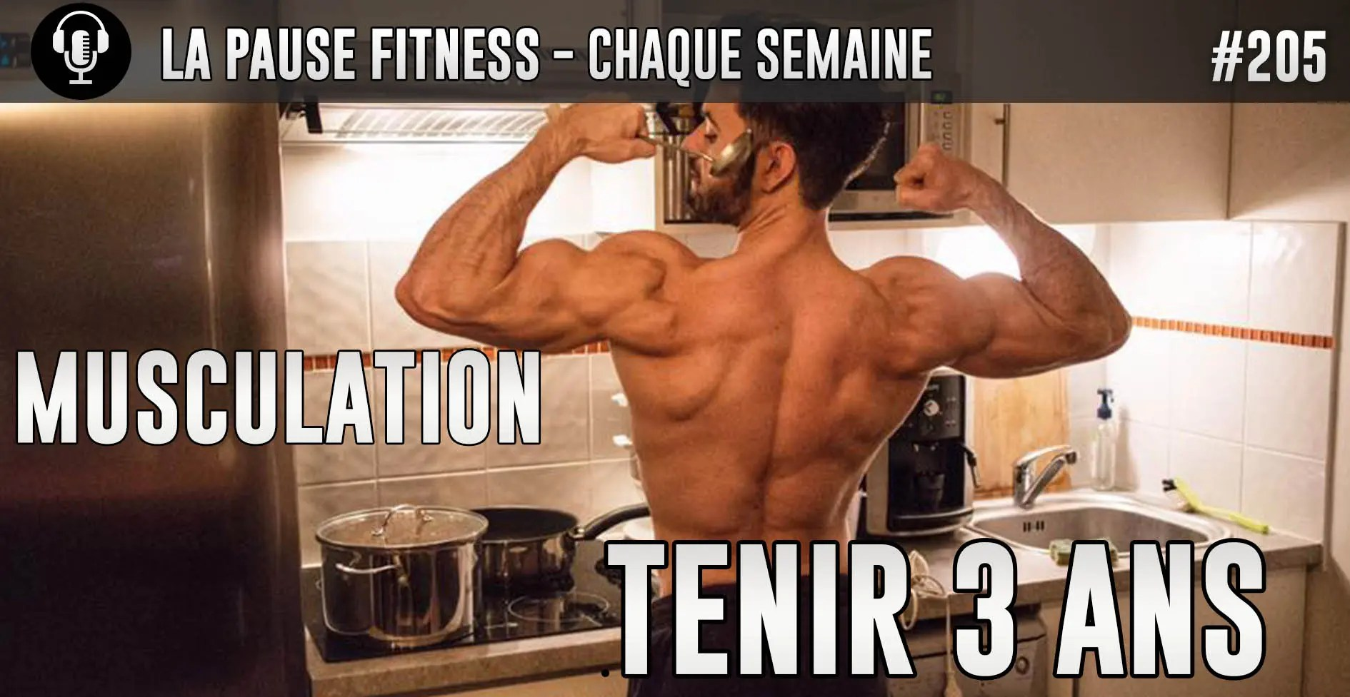 PODCAST MUSCULATION 205