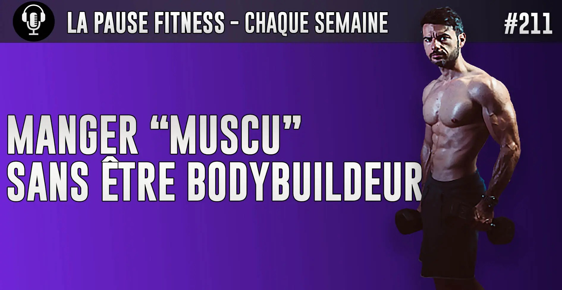 PODCAST MUSCULATION 211