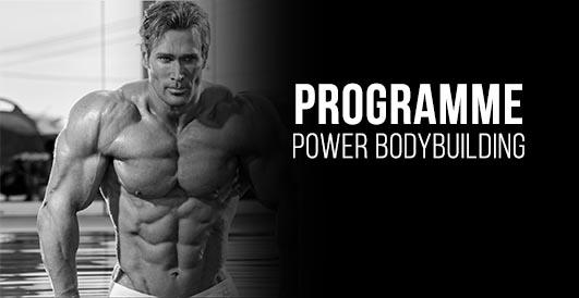 Power Bodybuilding : Le programme de musculation complet