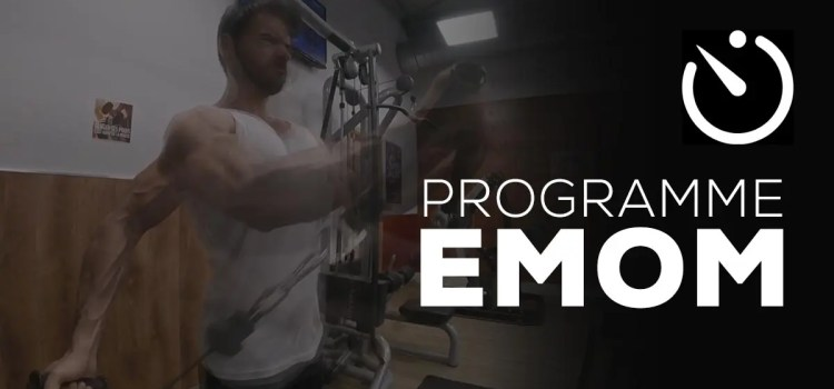 Programme EMOM : programme de musculation complet