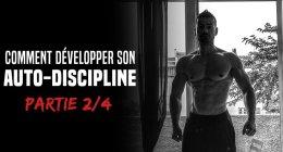 🔒 Comment développer son auto-discipline – Formation partie 2/4