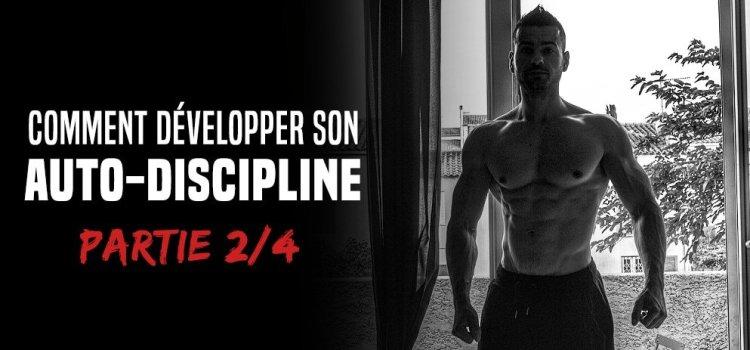 🔒 Comment développer son auto-discipline - Formation partie 2/4