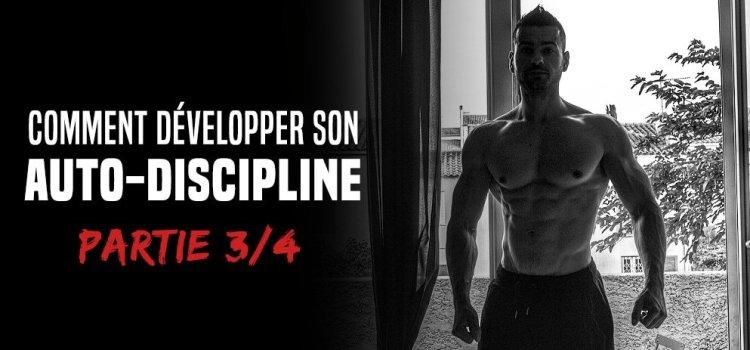 🔒 Comment développer son auto-discipline - Formation partie 3/4