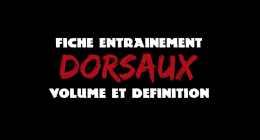 ? VOLUME ET DÉFINITION – DORSAUX – FICHE ENTRAINEMENT #2