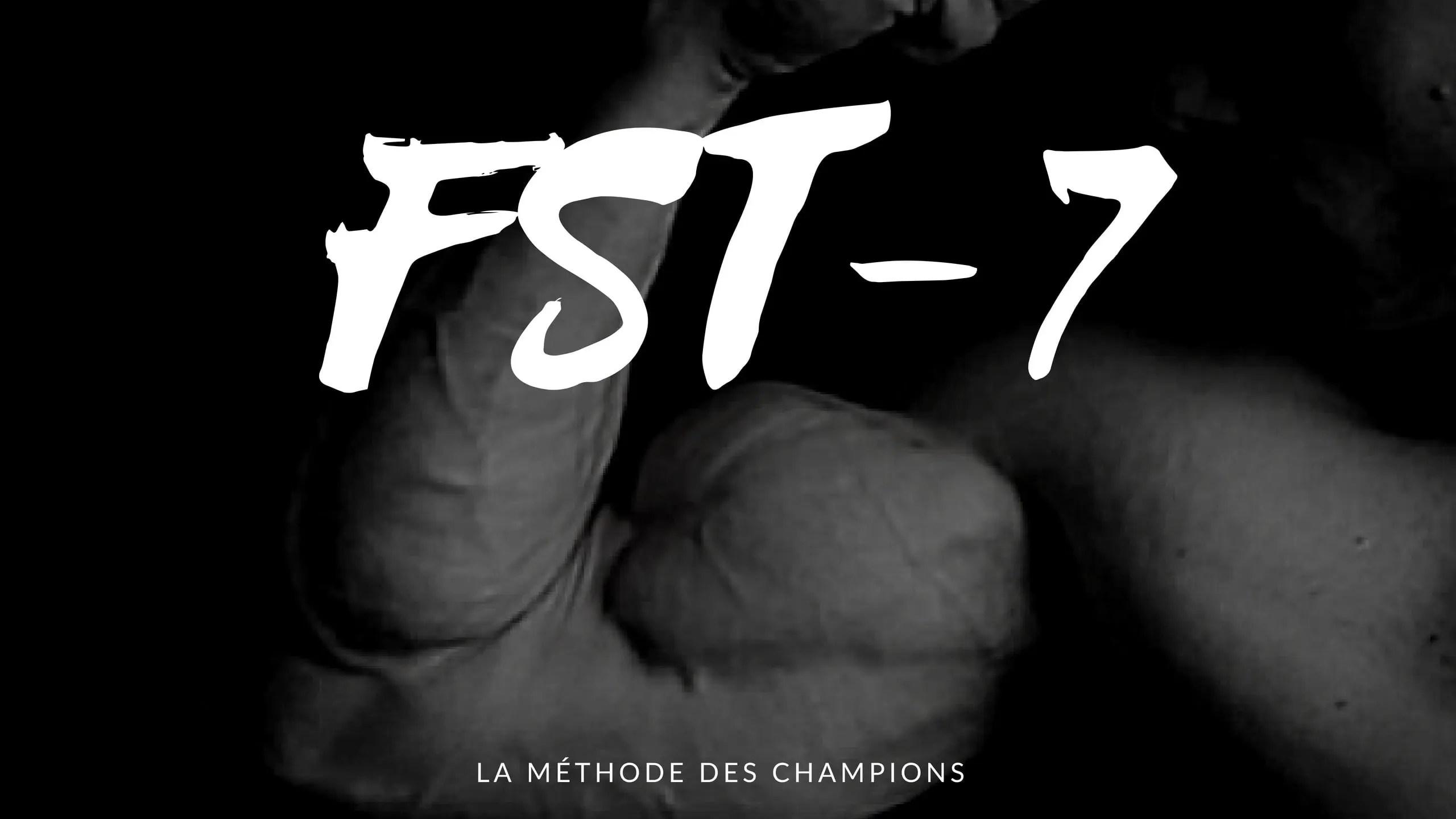 5 exemples détaillés pour pratiquer le programme de musculation FST-7