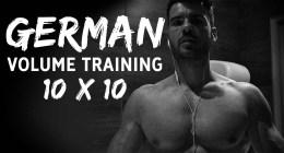 German Volume Training : plus de 9 semaines de musculation en 10×10