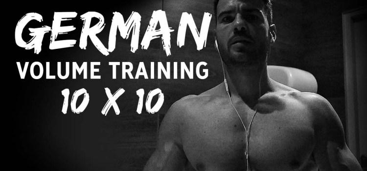 German Volume Training : plus de 9 semaines de musculation en 10x10