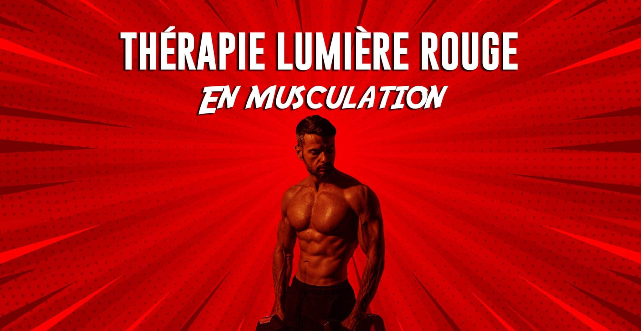 lumiere rouge en musculation