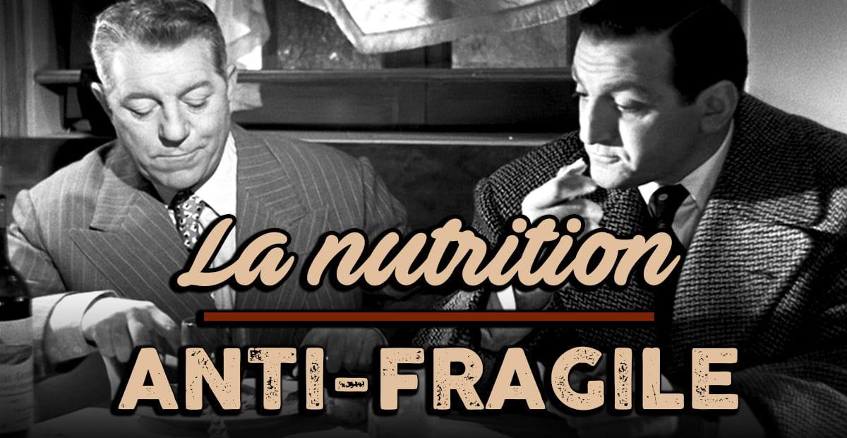 Nutrition anti-fragile, ce que mange l'homme robuste