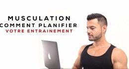 Comment planifier votre programme d'entrainement