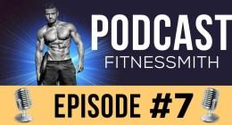 Ep 07 –  L'entrainement de musculation
