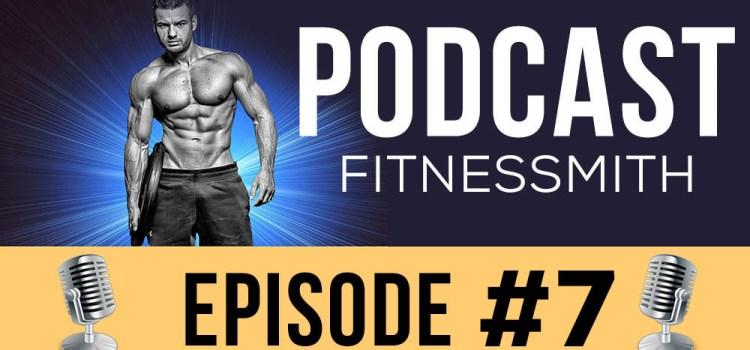 Ep 07 -  L'entrainement de musculation