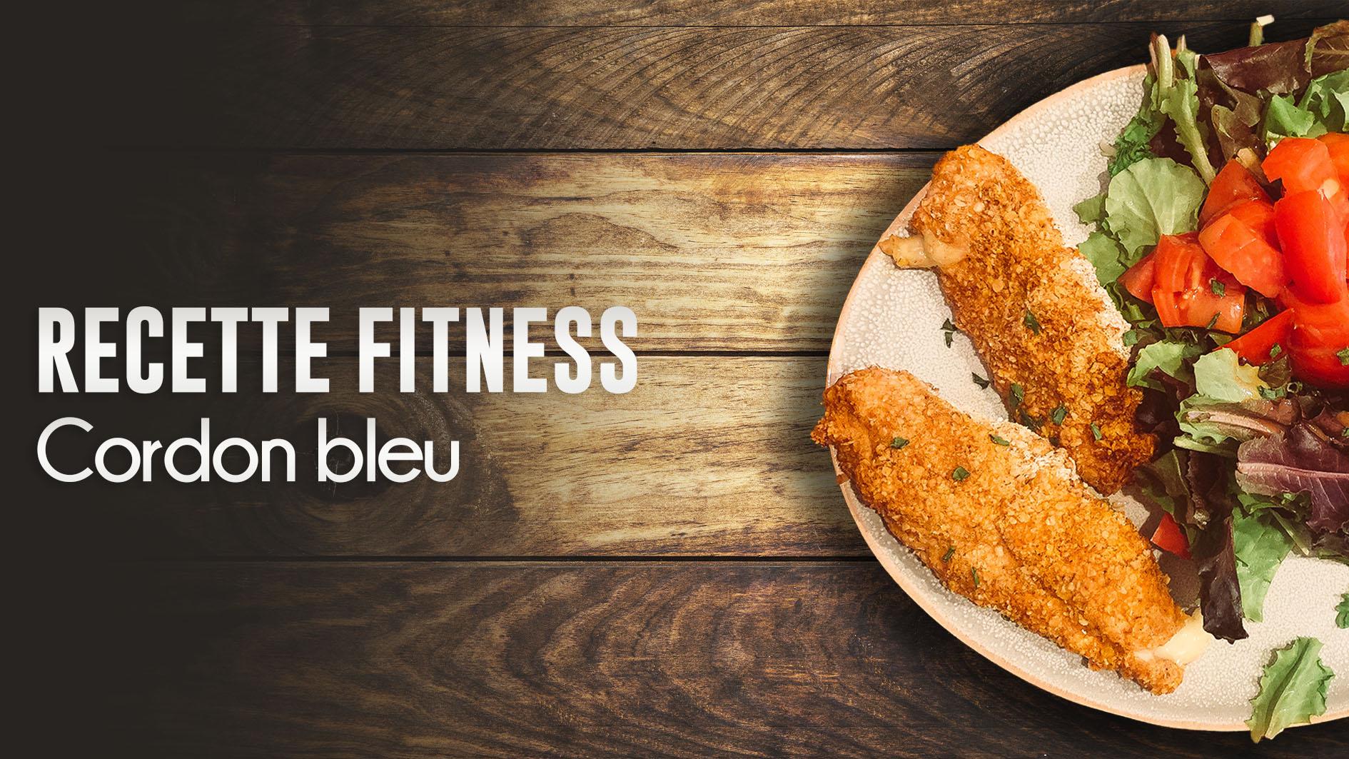 Recette fitness : le cordon bleu