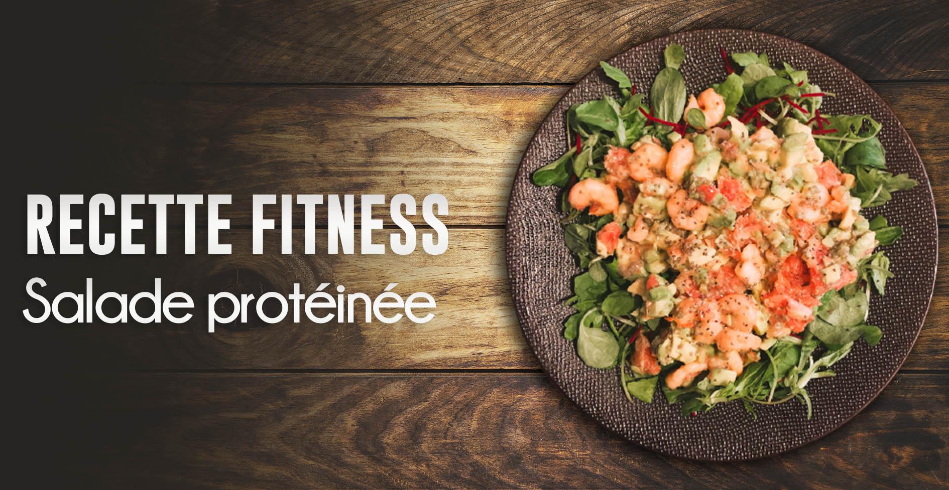 salade proteinee recette