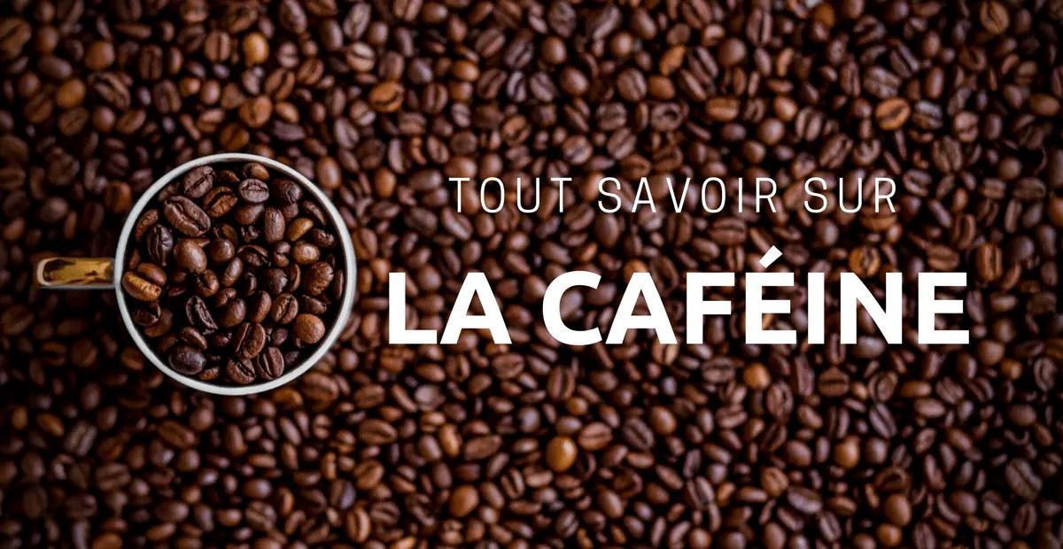 la cafeine