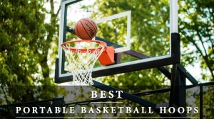 Best-Portable-Basketball-Hoops-2018