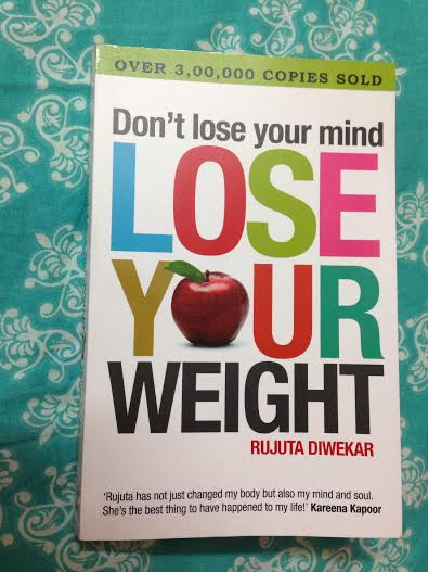 free download don t lose your mind lose your weight rujuta diwekar