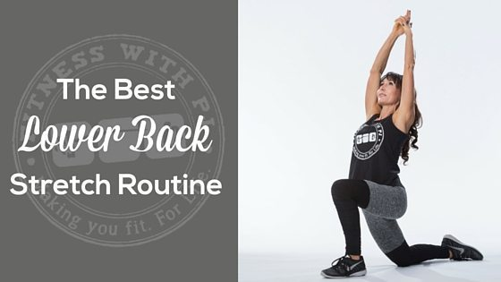 The Best Lower Back Stretches - Fitness with PJ