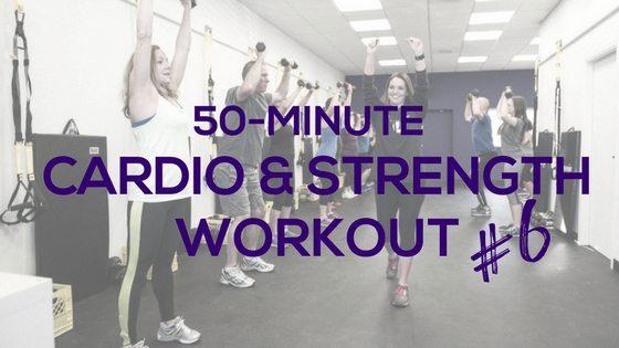 50-Min Cardio & Strength #6