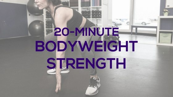 20-Minute Bodyweight Strength Workout