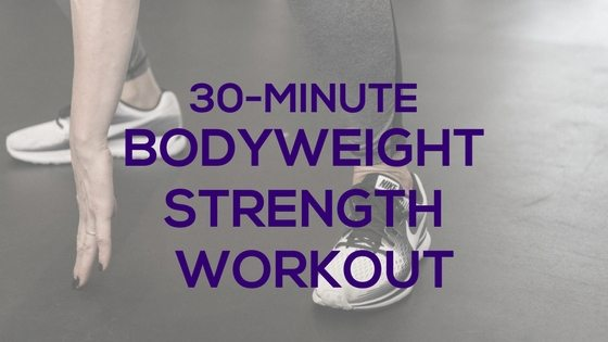 30-Minute Bodyweight Strength #3