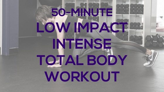 50-Minute Low Impact Intense Total Body Workout