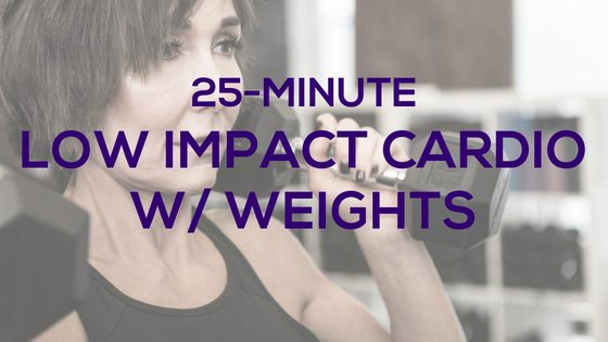 Low Impact Cardio with Weights