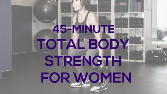 Total Body Strength for Women