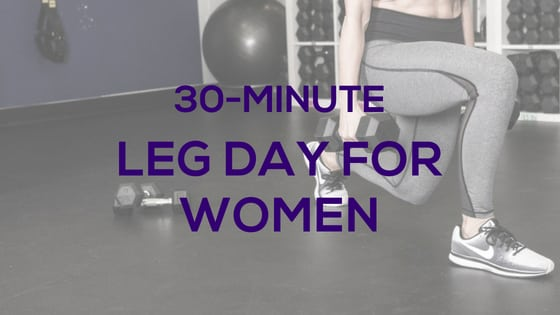 Leg Day for Women