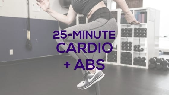 25-Minute Cardio + Abs