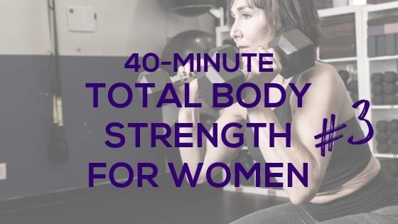 Total Body Strength for Women #3