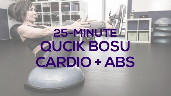 Quick BOSU Cardio + Abs