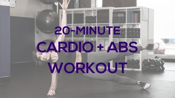 20-Minute Cardio & Abs Workout