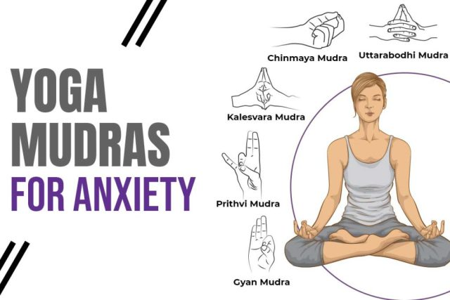 yoga mudras for anxiety